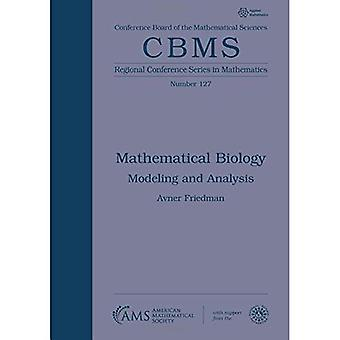 Mathematical Biology: Modeling and Analysis (CBMS� Regional Conference Series in Mathematics)