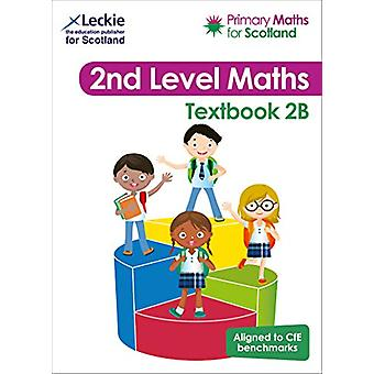 Primary Maths for Scotland - Textbook 2B - for the Curriculum for Exce