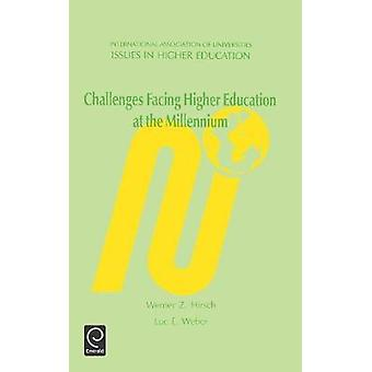 Challenges Facing Higher Education at the Millennium by Hirsch & W. Z.
