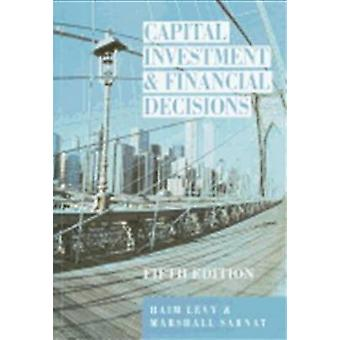 Capital Investment Financial Decisions by Levy & Sarnat