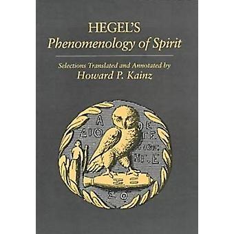 Selecciones de Hegels la fenomenología del espíritu de Hegel y Georg Wilhelm Friedrich