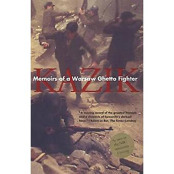Memoirs of a Warsaw Ghetto Fighter Revised by Rotem & Simha