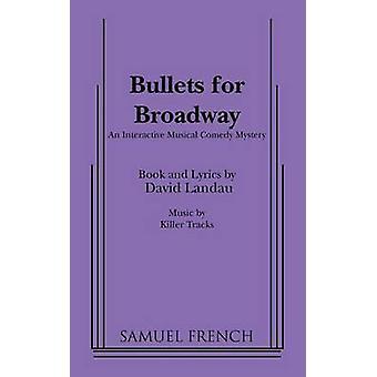 Kogels voor Broadway door Landau & David