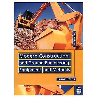 Modern Construction and Ground Enigneering Equipment and Methods by Harris & F.