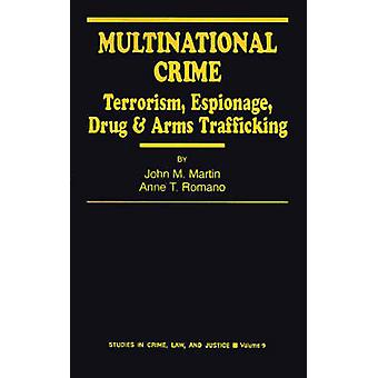 Multinational Crime Terrorism Espionage Drug and Arms Trafficking by Martin & John M.