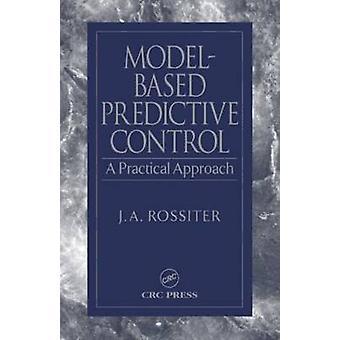 Modellbasierte prädiktive Kontrolle durch Rossiter & J. A.