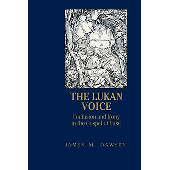 De Lukan stem door Dawsey & James M.