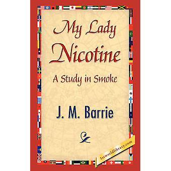 Meine Lady Nikotin von Barrie & James Matthew