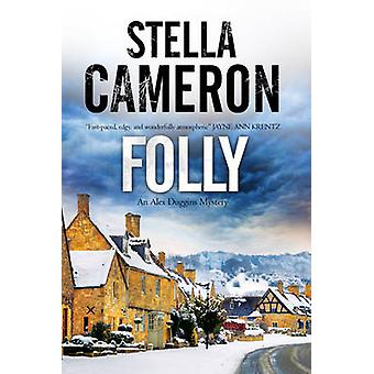 Folly A British murder mystery set in the Cotswolds by Cameron & Stella