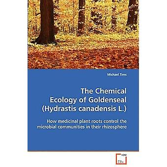 O químico ecologia de Goldenseal Hydrastis canadensis L. por Tims & Michael