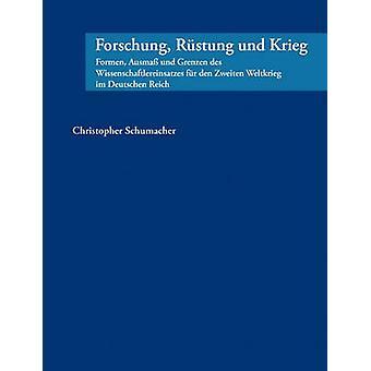 Forschung Rstung und Krieg by Schumacher & Christopher