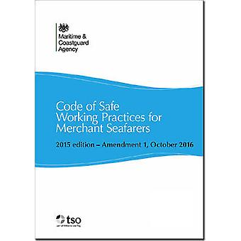 Code of Safe Working Practices for Merchant Seamen by Maritime and Co