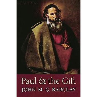 Paul and the Gift by John M. G. Barclay - 9780802875327 Book