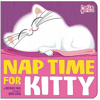Nap Time for Kitty by Michael S. Dahl - 9781404852167 Book