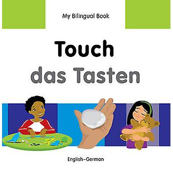 My Bilingual Book - Touch by Milet Publishing Ltd - 9781840598414 Book
