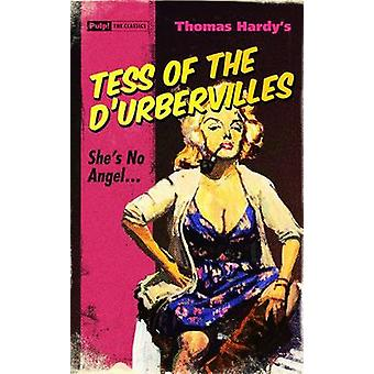 Tess of the D'urbervilles by Thomas Hardy - 9781843441267 Book