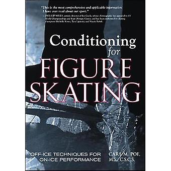 Conditioning for Skating by Carl Poe