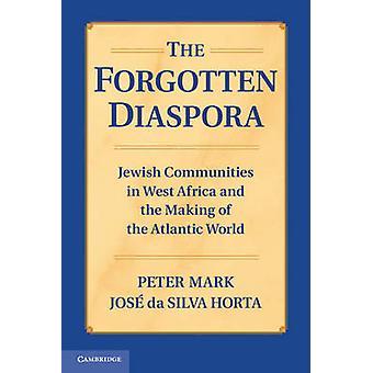 Forgotten Diaspora by Peter Mark