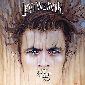 Levi Weaver - din spøgelse holder finde mig [Vinyl] USA import