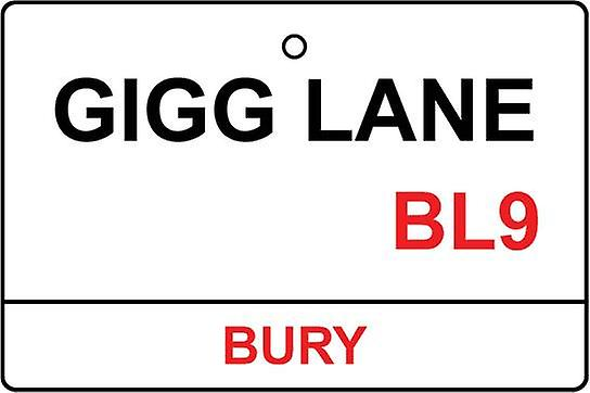 Bury / Gigg Lane Street Sign Car Air Freshener