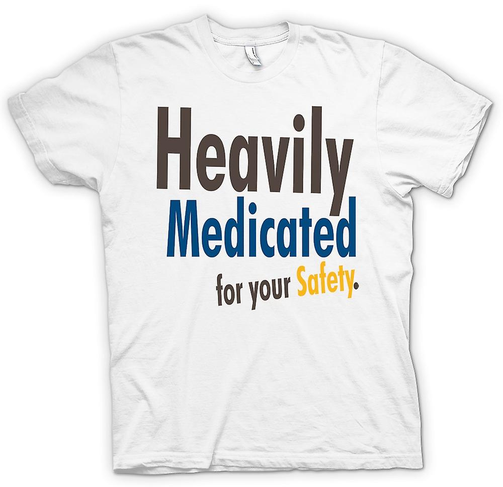 Mens T-shirt - Heavily Medicated For Your Safety - Quote