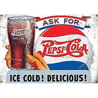 Fragen Sie für Pepsi-Cola. Eis kalt lecker kleine Stahl unterzeichnen 200 X 150 Mm