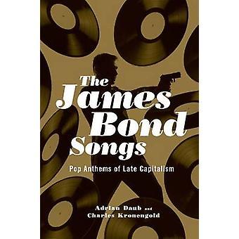 ジェームス ・ ボンドの歌 - エイドリアンの泥壁で後期資本主義のポップ国歌-
