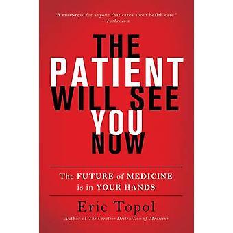 Der Patient sieht Sie nun - die Zukunft der Medizin liegt in Ihren Händen