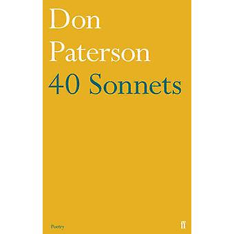 40 Sonnets (Main) by Don Paterson - 9780571310890 Book