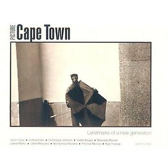 Picture Cape Town - Landmarks of a New Generation by Getty Conservatio