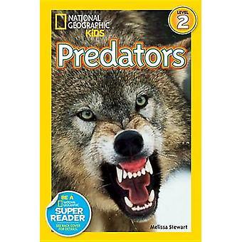 Deadly Predators by Melissa Stewart - 9781426313462 Book