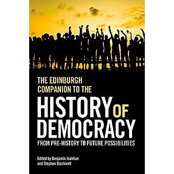 The Edinburgh Companion to the History of Democracy - From Pre History