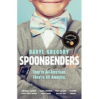 Spoonbenders - en BBC Radio 2 Book Club Val - den perfekta sommar-rea
