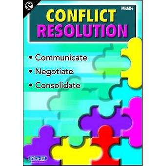 Conflict Resolution (Middle Primary) - Middle primary by R.I.C.Publica