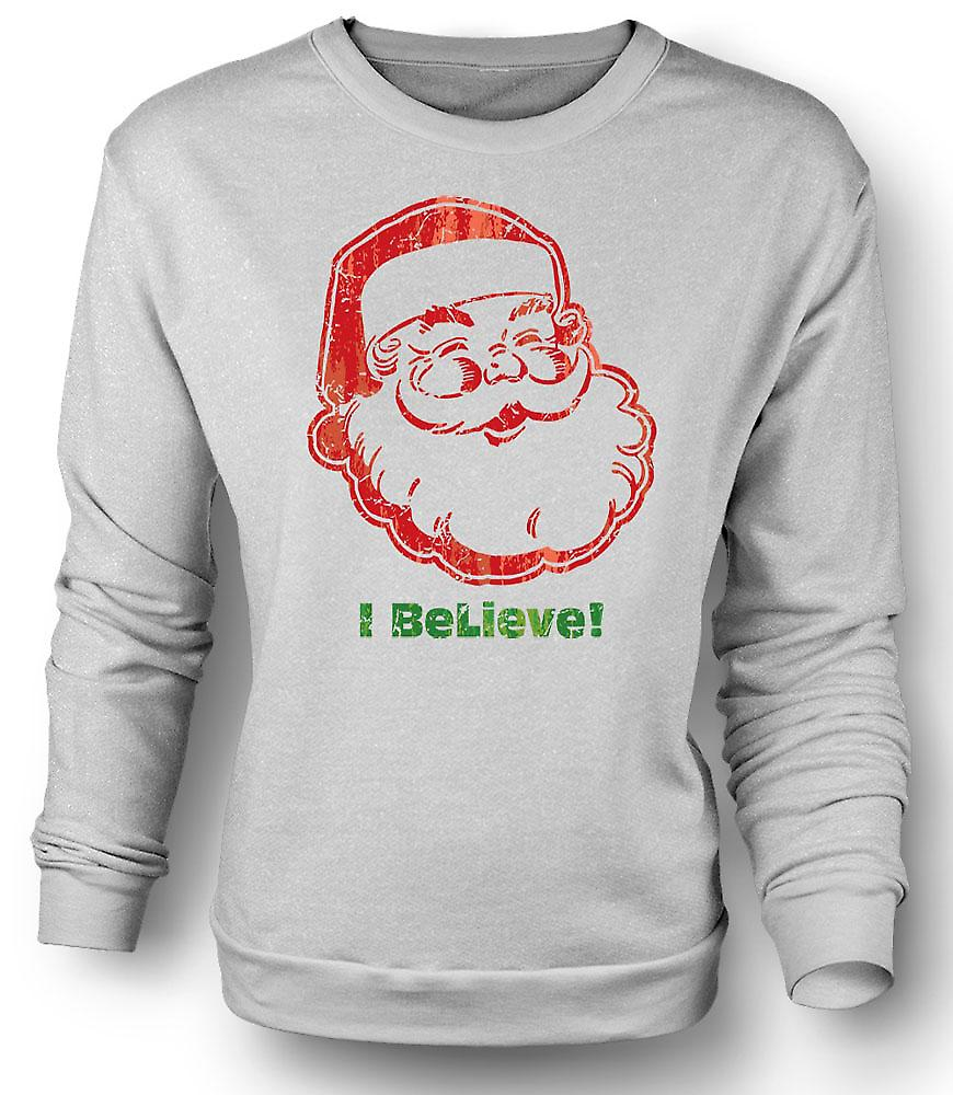 Mens Sweatshirt Santa - I Believe