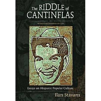 The Riddle of Cantinflas - Essays on Hispanic Popular Culture - Revise