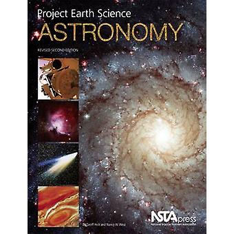 Project Earth Science - Astronomy (2nd Revised edition) by Geoff Holt