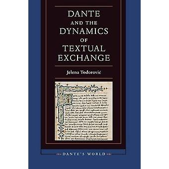 Dante and the Dynamics of Textual Exchange - Authorship - Manuscript C