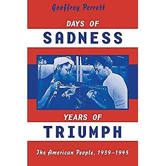 Jours de tristesse, les années de triomphe
