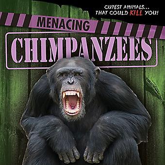 Menacing Chimpanzees (Cutest Animals...That Could Kill You!)