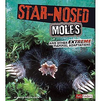 Star – Nosed Mole i inne ekstremalne ssak adaptacje (ekstremalne adaptacji)