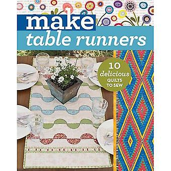 Make Table Runners: 10 Delicious Quilts to Sew (Stitching) (Make Series)