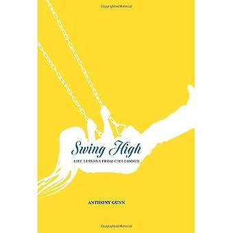 Swing High: Leçons de vie de l'enfance