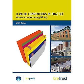 U-Value Conventions in Practice