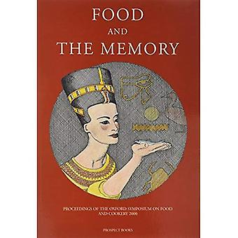 Food and the Memory: Proceedings of the Oxford Symposium on Food and Cookery 2000