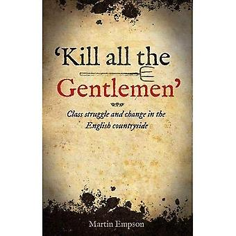 'kill All The Gentlemen'