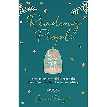 Reading People: How Seeing the World Through the Lens� of Personality Changes Everything