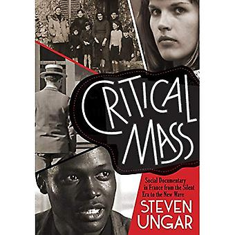 Kritische Masse: Social Documentary in Frankreich aus der Stummfilmzeit, die neue Welle
