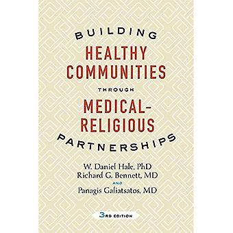 Creación de comunidades saludables a través de asociaciones de médicos religiosos