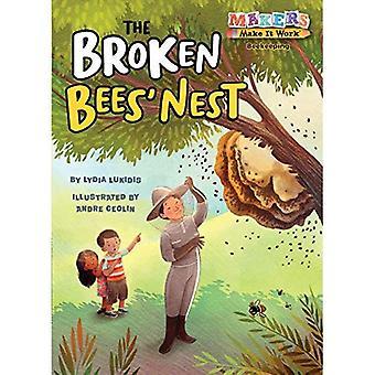 The Broken Bees' Nest: Beekeeping (Makers Make It Work)